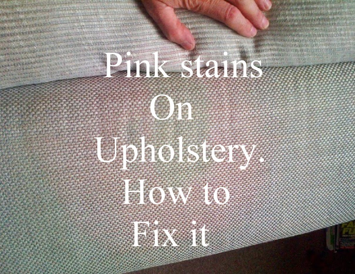 pink stains on upholstery appearing